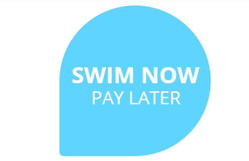 Swim now pay later